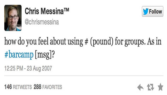 dòng tweet của ông được xem là status Twitter đầu tiên có dùng #